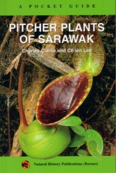 Book | A Pocket Guide: Pitcher Plants of Sarawak | by Charles Clarke & Chien Lee